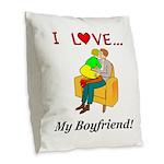 Love My Boyfriend Burlap Throw Pillow
