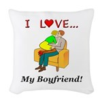 Love My Boyfriend Woven Throw Pillow
