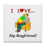 Love My Boyfriend Tile Coaster