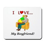 Love My Boyfriend Mousepad