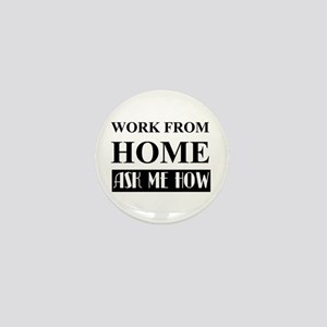 Work From Home Bw Mini Button
