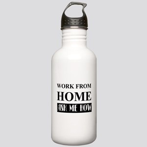 Work from home bw Water Bottle