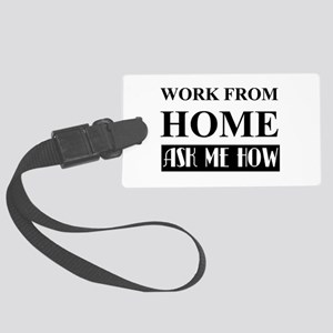 Work From Home Bw Large Luggage Tag