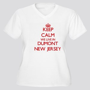 Keep calm we live in Dumont New Plus Size T-Shirt