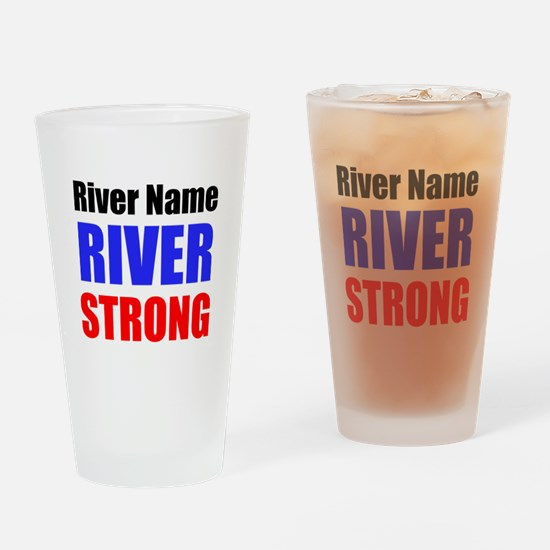River Strong Drinking Glass
