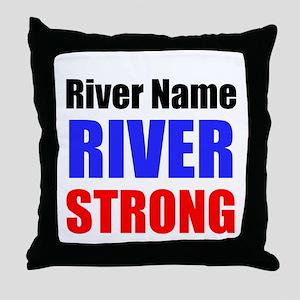 River Strong Throw Pillow