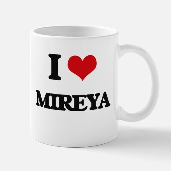 I Love Mireya Mugs