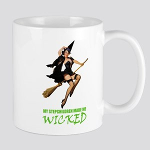 MY STEPCHILDREN MADE ME WICKED Mug