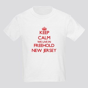 Keep calm we live in Freehold New Jersey T-Shirt