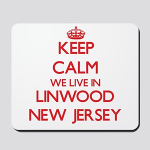 Keep calm we live in Linwood New Jersey Mousepad