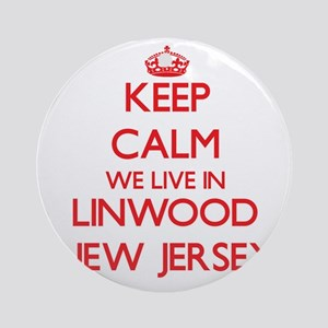 Keep calm we live in Linwood New Ornament (Round)