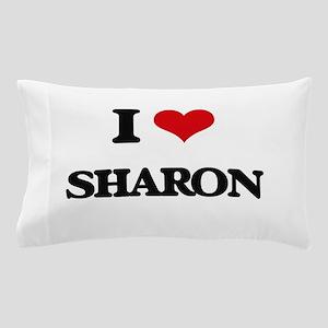 I Love Sharon Pillow Case