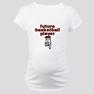 Future basketball player - Maternity T-Shirt