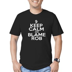 Keep Calm & Blame Rob T-Shirt