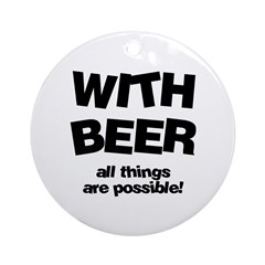 Beer Possibilities Ornament (Round)