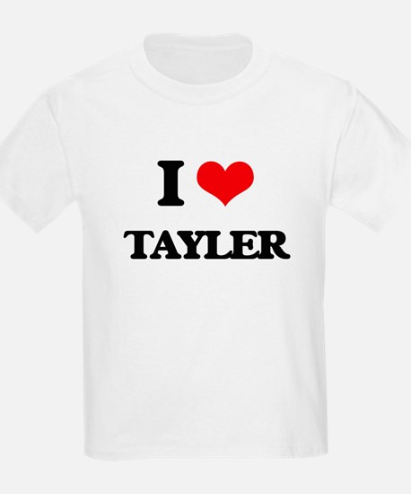 I Love Tayler T-Shirt