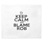 Keep Calm & Blame Rob King Duvet