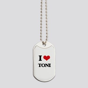 I Love Toni Dog Tags