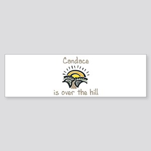 Candace is over the hill Bumper Sticker