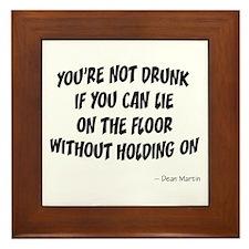 Not Drunk Quote Framed Tile
