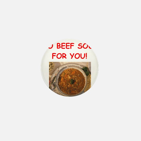 beef soup Mini Button