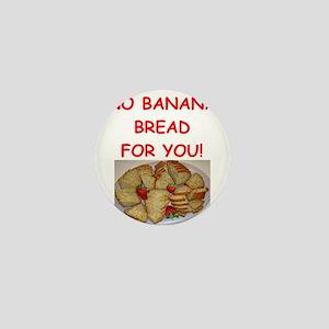 banana bread Mini Button