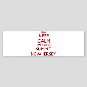 Keep calm we live in Summit New Jer Bumper Sticker