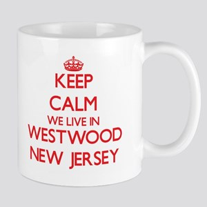 Keep calm we live in Westwood New Jersey Mugs