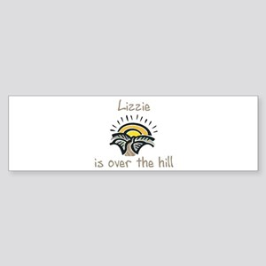 Lizzie is over the hill Bumper Sticker