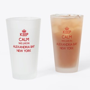 Keep calm we live in Alexandria Bay Drinking Glass