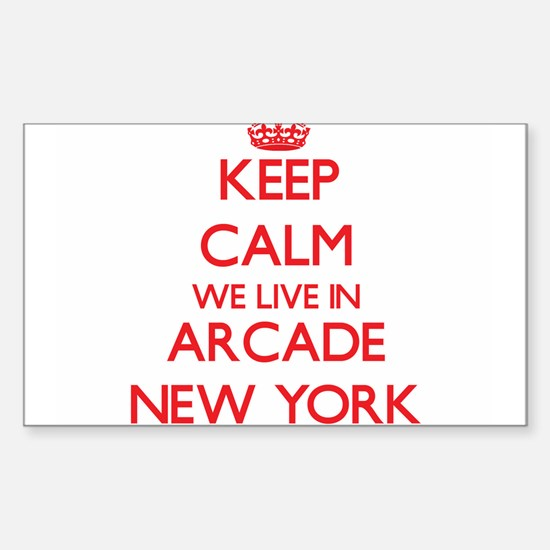 Keep calm we live in Arcade New York Decal