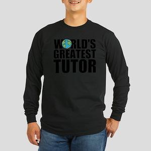 World's Greatest Tutor Long Sleeve T-Shirt
