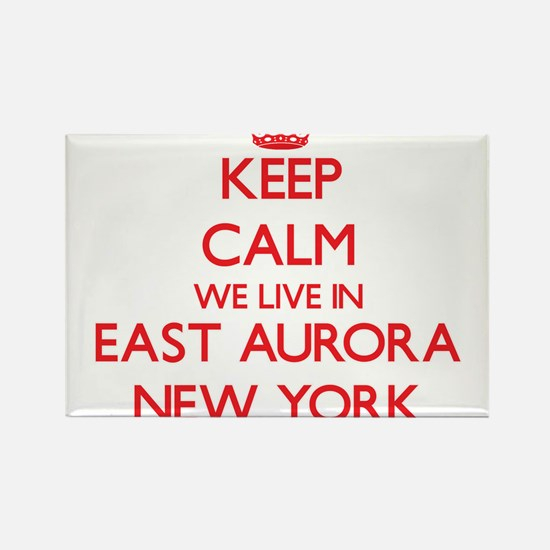 Keep calm we live in East Aurora New York Magnets