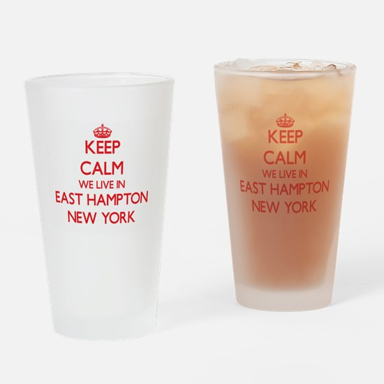Keep calm we live in East Hampton N Drinking Glass
