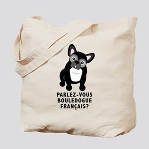 French Bulldog Speaks French Tote Bag