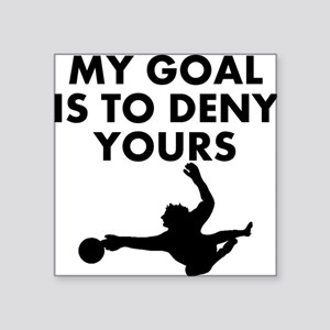 My Goal Is To Deny Yours Sticker
