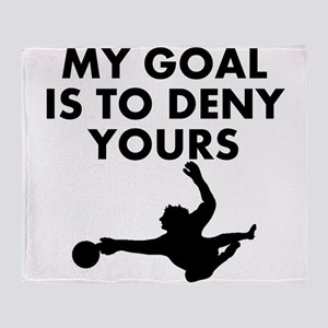 My Goal Is To Deny Yours Throw Blanket