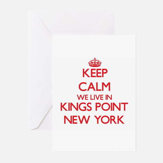 Keep calm we live in Kings Point Ne Greeting Cards