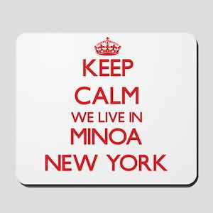 Keep calm we live in Minoa New York Mousepad