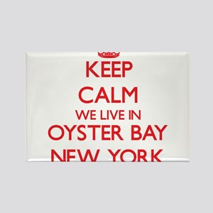Keep calm we live in Oyster Bay New York Magnets