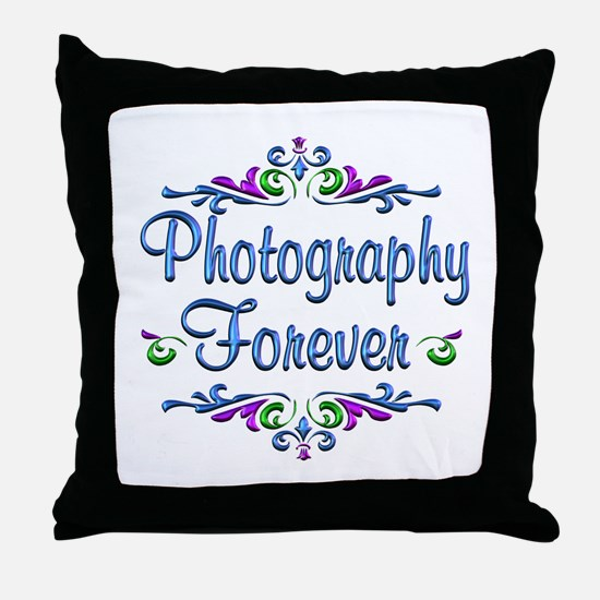 Photography Forever Throw Pillow