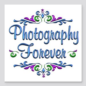 """Photography Forever Square Car Magnet 3"""" x 3"""""""