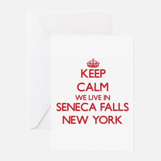 Keep calm we live in Seneca Falls N Greeting Cards