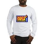 Stop Terrorism Long Sleeve T-Shirt