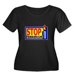 Stop Terrorism Women's Plus Size Scoop Neck Dark T