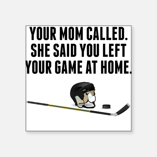 You Left Your Game At Home Sticker