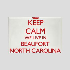 Keep calm we live in Beaufort North Caroli Magnets
