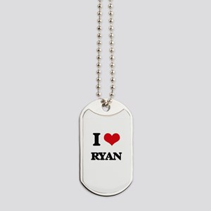 I Love Ryan Dog Tags