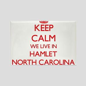 Keep calm we live in Hamlet North Carolina Magnets