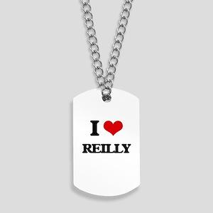 I Love Reilly Dog Tags